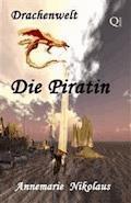 Die Piratin - Annemarie Nikolaus - E-Book