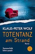 Totentanz am Strand - Klaus-Peter Wolf - E-Book