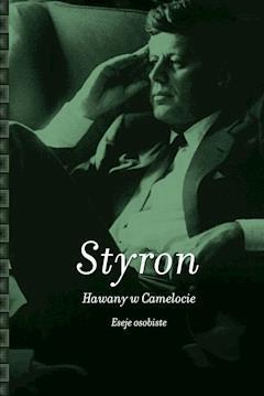 Hawany w Camelocie - William Styron - ebook
