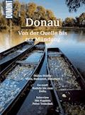 DuMont Bildatlas Donau, von der Quelle bis zur Mündung - Thomas Magosch - E-Book