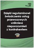 Dzięki regulaminowi świadczenia usług przewozowych unikniesz nieporozumień z kontrahentem - Dariusz Lotz - ebook