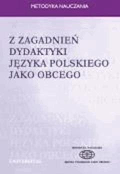 Z zagadnień dydaktyki języka polskiego jako obcego - Ewa Lipińska, Anna Seretny - ebook