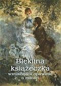 Błękitna książeczka.  Wzruszająca opowieść o miłości - Waleria Marrené-Morzkowska - ebook