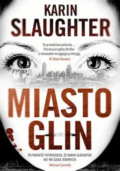 Miasto glin - Karin Slaughter - ebook