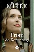 Prom do Kopenhagi - Krystyna Mirek - ebook