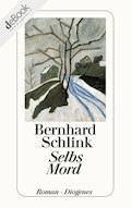 Selbs Mord - Bernhard Schlink - E-Book