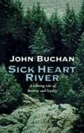 Sick Heart River - John Buchan - ebook