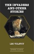 The Invaders and Other Stories - Leo Tolstoy - ebook