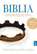 Biblia opowiedziana. Opowieść wszech czasów - ebook