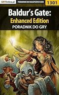 "Baldur's Gate: Enhanced Edition - poradnik do gry - Piotr ""MaxiM"" Kulka - ebook"