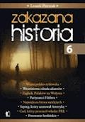 Zakazana historia 6 - Leszek Pietrzak - ebook