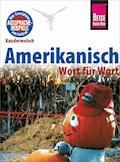 Amerikanisch - Wort für Wort: Kauderwelsch-Sprachführer von Reise Know-How - Elfi H. M. Gilissen - E-Book
