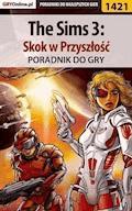 """The Sims 3: Skok w Przyszłość - poradnik do gry - Daniela """"Sybi"""" Nowopolska - ebook"""