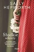 Słodkie sekrety - Sally Hepworth - ebook