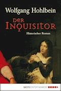 Der Inquisitor - Wolfgang Hohlbein - E-Book