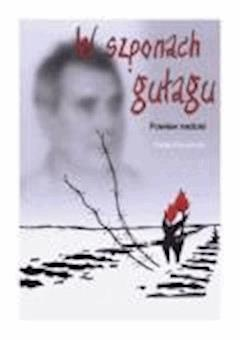 W szponach gułagu: Powiew nadziei - Rafał Pławiński - ebook