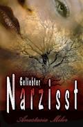Geliebter Narzisst - Anastasia Milor - E-Book