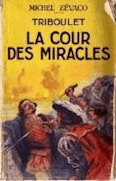 La Cour des miracles - Michel Zévaco - ebook