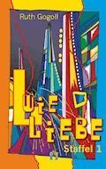 L wie Liebe (Staffel 1) - Ruth Gogoll - E-Book