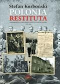 Polonia Restituta. Wspomnienia z dwudziestolecia międzywojennego - Stefan Korboński - ebook