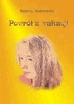 Powrót z wakacji - Bożena Grabowska - ebook