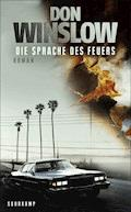 Die Sprache des Feuers - Don Winslow - E-Book