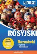 Rosyjski. Rozmówki z wymową i słowniczkiem - Mirosław Zybert - ebook