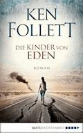 Die Kinder von Eden - Ken Follett - E-Book