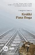 Króliki Pana Boga - Grzegorz Kozera - ebook