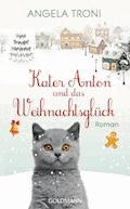 Kater Anton und das Weihnachtsglück - Angela Troni - E-Book