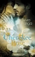 Cherokee Rose - Sylvia Pranga - E-Book