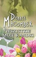 Wszystkie moje randki - Debbie Macomber - ebook