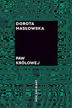 Paw królowej - Dorota Masłowska - ebook