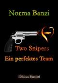 Two Snipers - Ein perfektes Team - Norma Banzi - E-Book