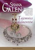 Tajemnice diamentów - Shana Galen - ebook