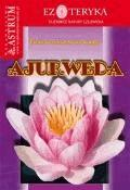Ajurweda  - Elżbieta Libiszewska-Kindler - ebook