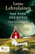 Das Ende des Spiels - Leena Lehtolainen - E-Book