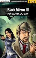 """Black Mirror III - poradnik do gry - Katarzyna """"Kayleigh"""" Michałowska - ebook"""