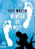 Winter so weit - Peer Martin - E-Book