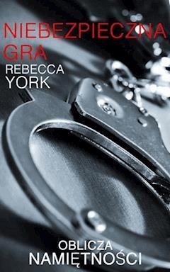 Niebezpieczna gra - Rebecca York - ebook