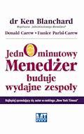 Jednominutowy Menedżer buduje wydajne zespoły - dr Ken Blanchard Donald Carew Eunice Parisi-Carew - ebook