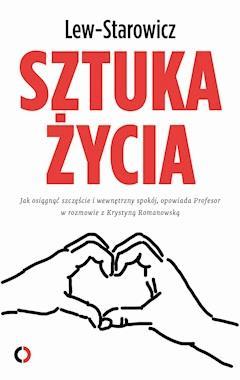 Sztuka życia - Zbigniew Lew Starowicz - ebook