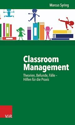 Classroom Management - Marcus Syring - E-Book