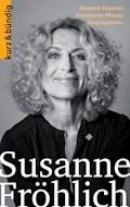 Susanne Fröhlich - Daniela Egert - E-Book