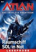 Atlan - Das absolute Abenteuer 1: Raumschiff SOL in Not - Leseprobe - William Voltz - E-Book