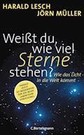 Weißt du, wie viel Sterne stehen? - Harald Lesch - E-Book