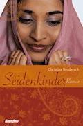 Seidenkinder - Christina Brudereck - E-Book