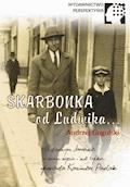 Skarbonka od Ludwika - Andrzej Gogulski, Kazimierz Pawlak - ebook