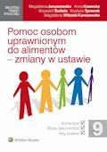 Pomoc osobom uprawnionym do alimentów - zmiany w ustawie - Magdalena Wilczek-Karczewska, Magdalena Januszewska - ebook