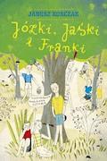 Józki, Jaśki i Franki - Janusz Korczak - ebook